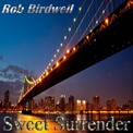 From his recorded release, Sweet Surrender: an intimate and heartfelt collection of Flugelhorn and Trumpet impromptus that showcase Rob Birdwell's distinctive sound, improvisation, and spontaneous craftsmanship.