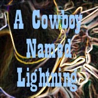 a-cowboy-named-lightning.jpg