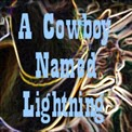 "A selection from the musical play ""A Cowboy Named Lightning"" - story and lyrics by Dorinda Clifton and music composed and arranged by Rob Birdwell."